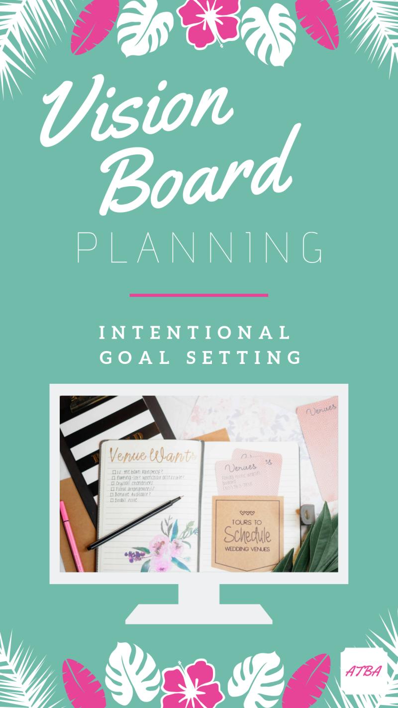 Vision board planning