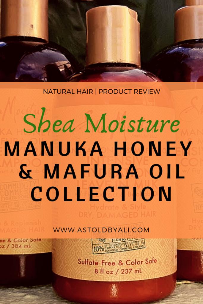 Shea Moisture MAnuka Honey and Mafura Oil product review