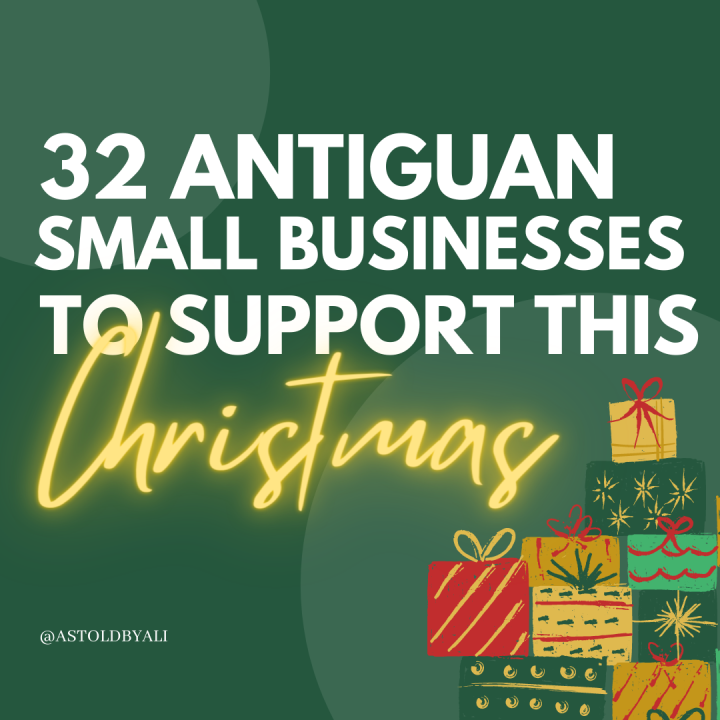 Local Christmas Gift Guide: 32 Antiguan Small Businesses toSupport